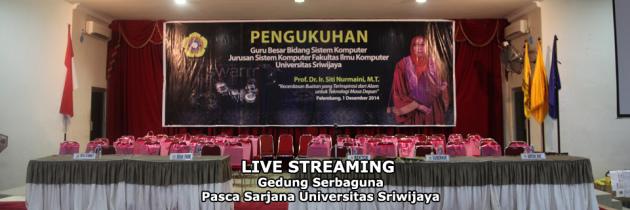 Streaming Online Pengukuhan Guru Besar FASILKOM UNSRI