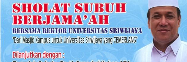 Undangan Sholat Subuh Berjamaah Bersama Rektor